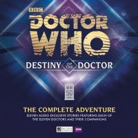 Doctor Who: Destiny of the Doctor - The Complete Adventure - CD Box Set
